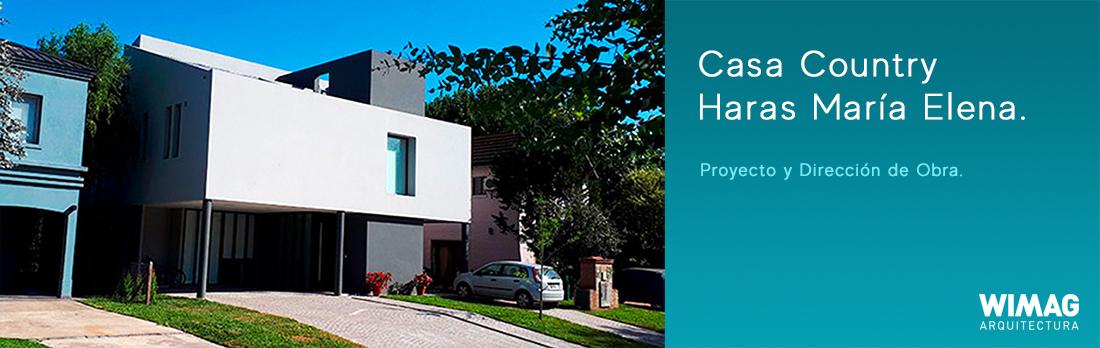 Proyecto y Dirección de Obra. Construccion de Casa Country Haras Maria Elena